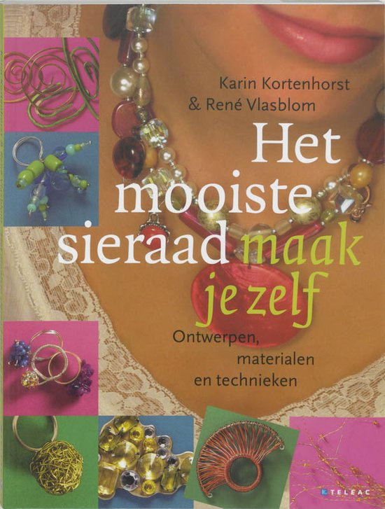 Z0017 Het mooiste sieraad maak je zelf van Karin Kortenhorst en René Vlasblom